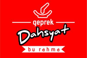 Geprek Dahsyat Bu Rahma .